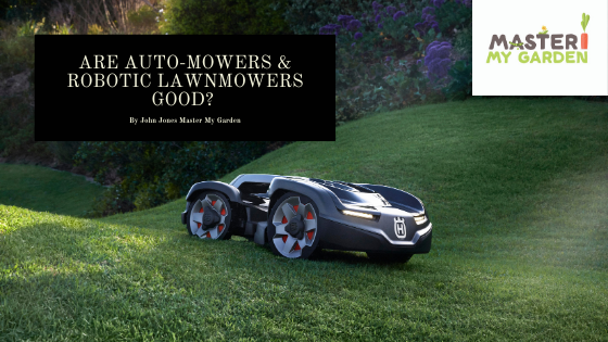 are robot lawnmowers good?